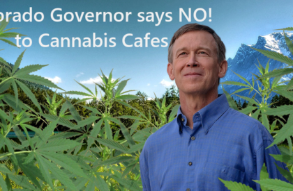 Colorado Governor Says No To Cannabis Cafe