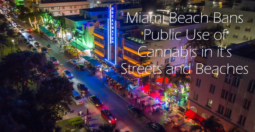 Miami Beach Bans Public Use of Cannabis