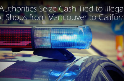 Authorities Seize Cash Tied to Illegal Pot Shops from Vancouver to California